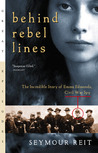 Behind Rebel Lines by Seymour Reit