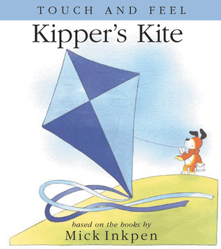Kipper's Kite by Mick Inkpen