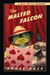 The Malted Falcon: A Chet Gecko Mystery