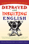 Depraved and Insulting English