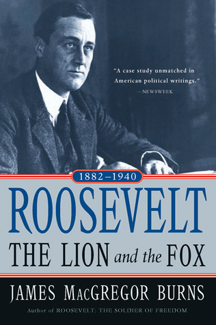 Roosevelt by James MacGregor Burns