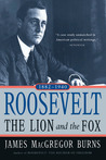 Roosevelt: The Lion and the Fox, 1882-1940