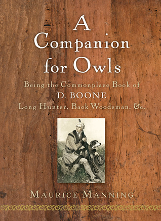A Companion for Owls by Maurice Manning