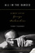 All in the Dances: A Brief Life of George Balanchine
