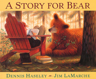 A Story for Bear by Dennis Haseley