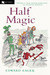 Half Magic (Tales of Magic,...