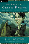 An Enemy at Green Knowe (Green Knowe, #5)
