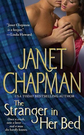The Stranger in Her Bed by Janet Chapman