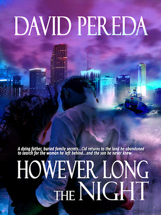 However Long the Night by David Pereda
