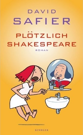 Plötzlich Shakespeare by David Safier