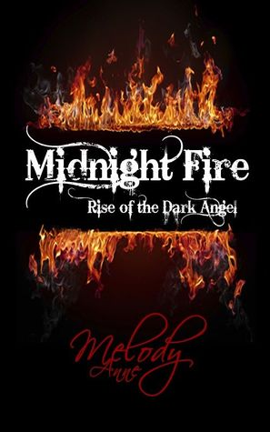 Midnight Fire by Melody Anne