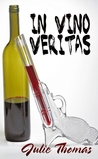 In Vino Veritas (Book 1)