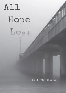 All Hope Lost by Faith Van Horne