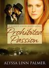 Prohibited Passion (Bandit Creek, #10)