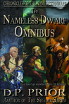 The Nameless Dwarf Omnibus (Chronicles of the Nameless Dwarf, #1-3)