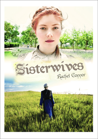 Sisterwives. Rachel Connor by Rachel Connor