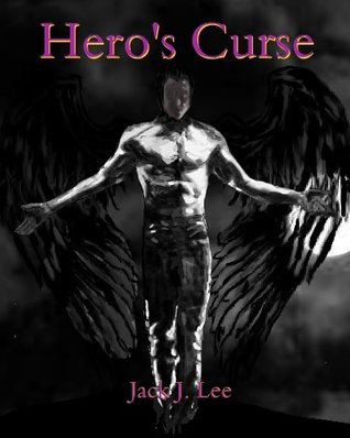 Hero's Curse (The Paladin Files) - Jack J. Lee