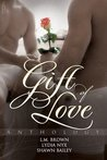 Gift of Love Anthology
