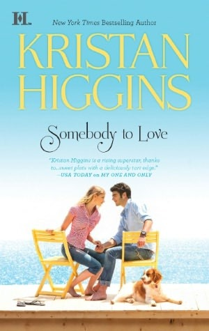 Somebody to Love by Kristan Higgins