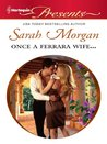 Once a Ferrara Wife by Sarah Morgan