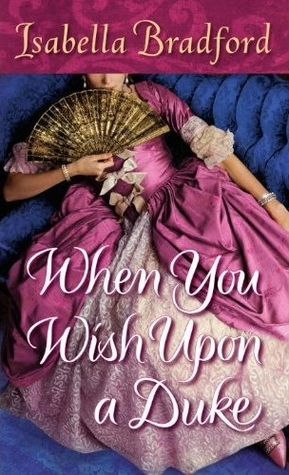 When You Wish Upon a Duke by Isabella Bradford