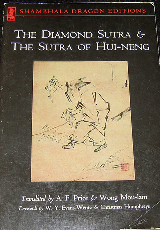The Diamond Sutra and the Sutra of Hui-Neng by A.F. Price