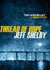 Thread of Hope (The Joe Tyler Series, #1)