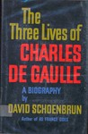 The Three Lives Of Charles De Gaulle
