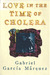 Love in the Time of Cholera by Gabriel Garcí­a Márquez