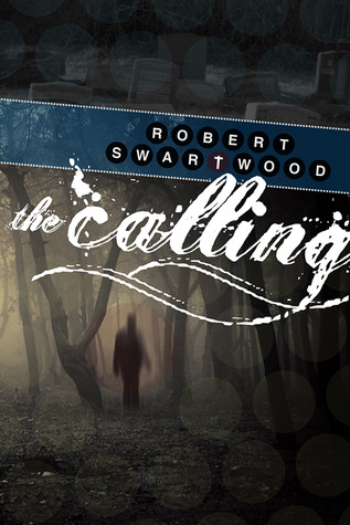 The Calling by Robert Swartwood