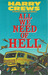 All We Need of Hell by Harry Crews