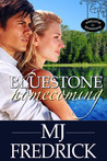 Bluestone Homecoming by M.J. Fredrick