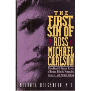 The First Sin of Ross Micheal Carlson by Michael Weissberg