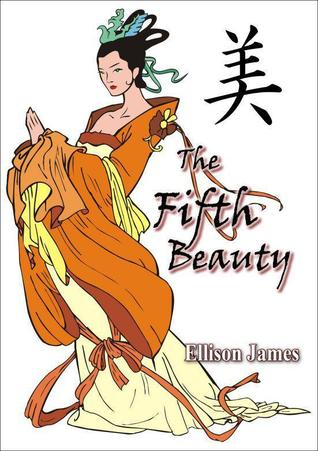 The Fifth Beauty by Ellison James