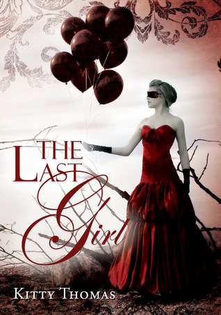 The Last Girl by Kitty Thomas