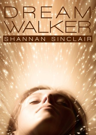 Dream Walker by Shannan Sinclair