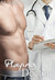 Playing Doctor  (Catalyst, #1.5)