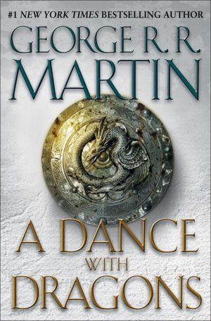 A Dance with Dragons by George R.R. Martin
