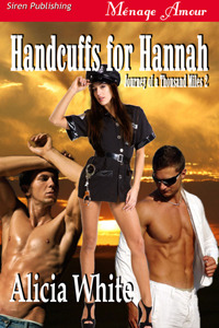 Handcuffs for Hannah by Alicia White