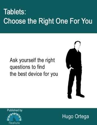 Tablets: Choose the Right One for You