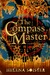 The Compass Master by Helena Soister