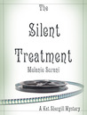 The Silent Treatment by Melanie Surani