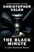 The Black Minute by Christopher Valen