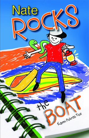 Nate Rocks the Boat by Karen Pokras Toz