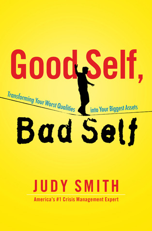 Good Self, Bad Self by Judy  Smith