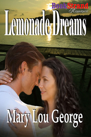Lemonade Dreams by Mary Lou George