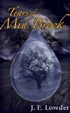 Tears of Min Brock by J.E. Lowder