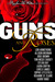 Guns and Roses (Includes: PI Julie Collins; Bobbie Faye, #3.5; Rough Riders; Bullet Catcher; Shadow Stalkers, #3; Housewife Assassin)