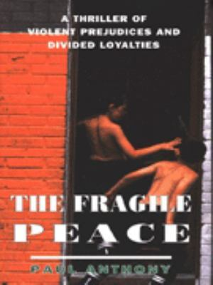 The Fragile Peace