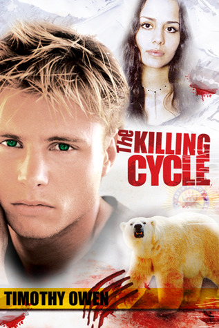 The Killing Cycle by Timothy Owen